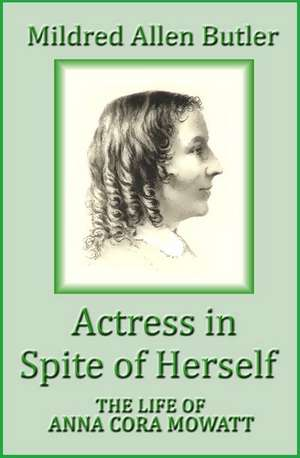 Actress in Spite of Herself